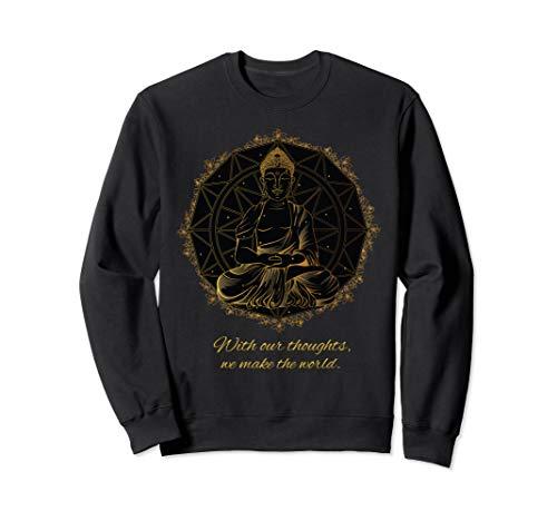 Buddha Zitat Mandala Gedanken Thoughts Sweatshirt