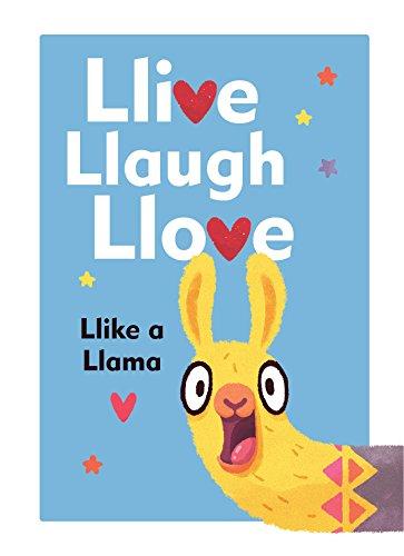 Llive, Llaugh, Llove: Llike a Llama (English Edition)