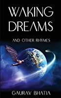 Waking Dreams, and other rhymes