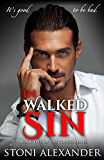 IN WALKED SIN: Book Five of The Touch Series