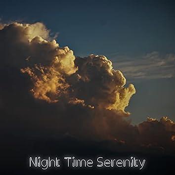 Night Time Serenity