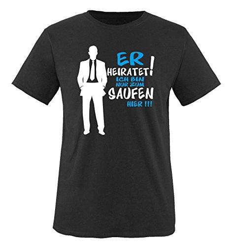 R4 - ER HEIRATET DIE ICH BIN NUR ZUM SAUFEN HIER -Herren T-Shirt in Schwarz/Weiss-Blau Gr. L