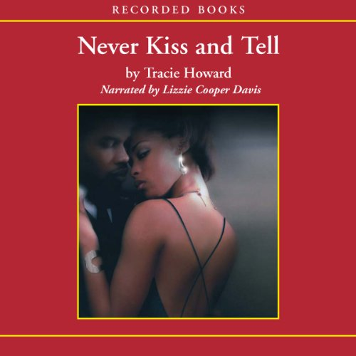 Never Kiss and Tell audiobook cover art