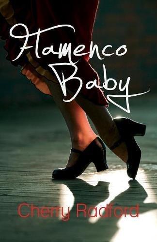 Book: Flamenco Baby by Cherry Radford
