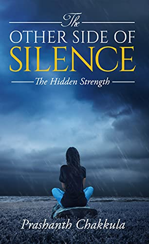 The Other Side of Silence: The Hidden Strength (English Edition)