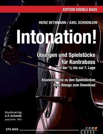 Bethmann, Heinz: Intonation (+Download) : für Kontrabass (Klavier ad lib) Partitur und Stimme
