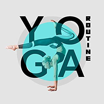 Yoga Routine: Music for Everyday Basic Exercises for Beginners at Home
