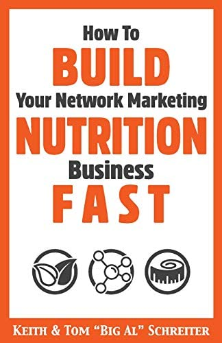 How To Build Your Network Marketing Nutrition Business Fast product image