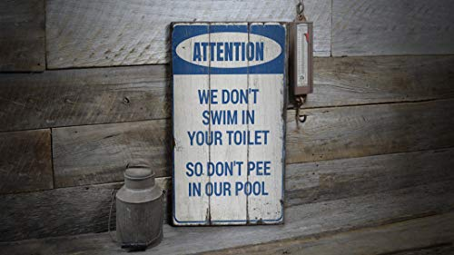 Xuanwuyi We Don\'t Swim In Your Toilette, Dont Pee In Our Pool, Warnschild für Pools, Pool-Dekoration, Vintage-Holzdekor