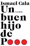 Un buen hijo de p...: Una fábula (Vintage Espanol)