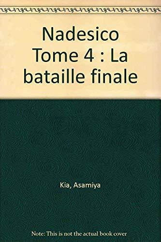 Nadesico Tome 4 : La bataille finale