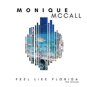 Feel Like Florida (The Remixes)