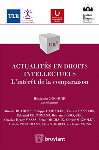 Actualités en droits intellectuels: L'intérêt de la comparaison