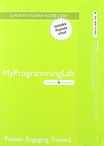MyProgrammingLab with Pearson eText -- Access Card -- for Starting Out with Java: From Control Structures through Object