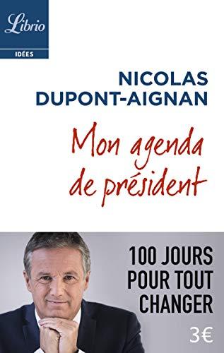 Mon agenda de président : 100 jours pour tout changer