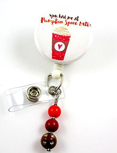 You Had Me at Pumpkin Spice Latte - Nurse Badge Reel - Retractable ID Badge Holder - Nurse Badge - Badge Clip - Badge Reels - Pediatric - RN - Name Badge Holder