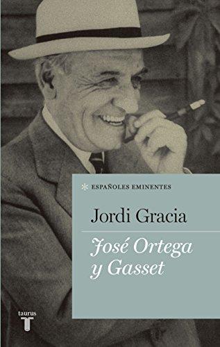José Ortega y Gasset (Spanish Edition)