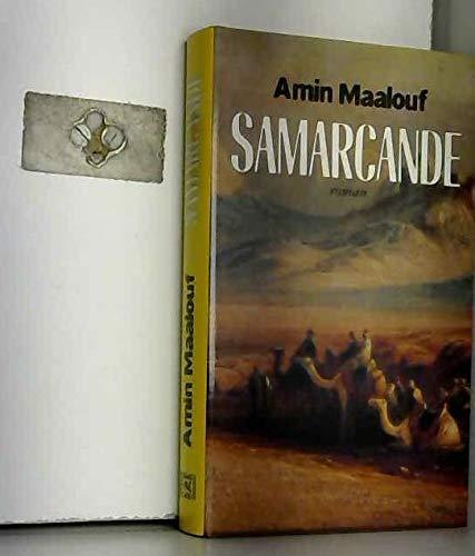 Samarcande de Amin Maalouf ( 24 juillet 2013 )