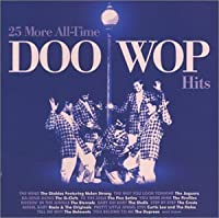 25 More All Time Doo Wop Hits by 25 More All-Time Doo Wop Hits