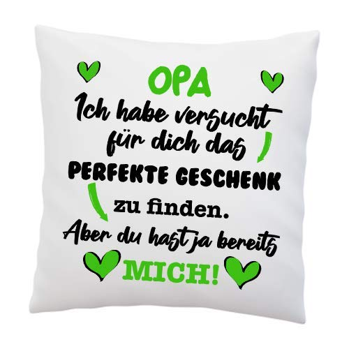 Kissen mit Spruch - ''Opa, Ich Habe versucht für Dich das perfekte''- Deko-Kissen - weiß 40cm x 40cm - Liebe - optimales Geschenk - Geburtstag