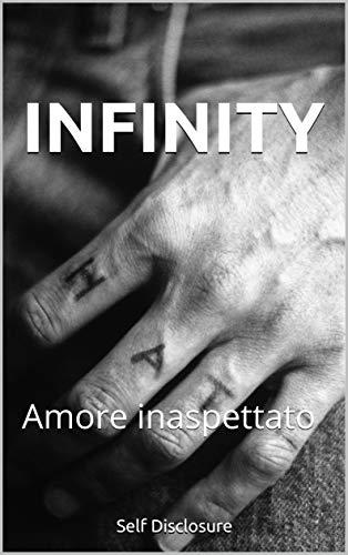 INFINITY : Amore inaspettato (Infinity Series)