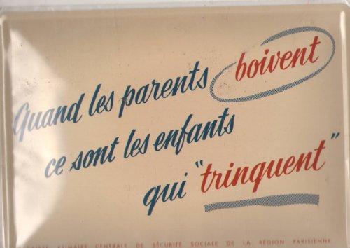Plaque Metal Serigraphiée 15x21cm Quand les Parents Boivent ce sont les Enfants qui Trinquent