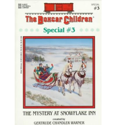 The Mystery at Snowflake Inn (Boxcar Children Special (Pb)) (Hardback) - Common