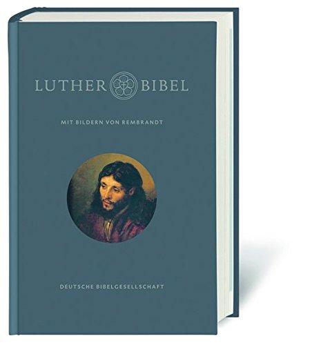 Lutherbibel revidiert 2017: Mit Bildern von Rembrandt. Mit Apokryphen und Familienchronik