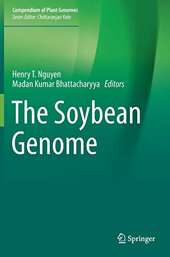 The Soybean Genome (Compendium of Plant Genomes)