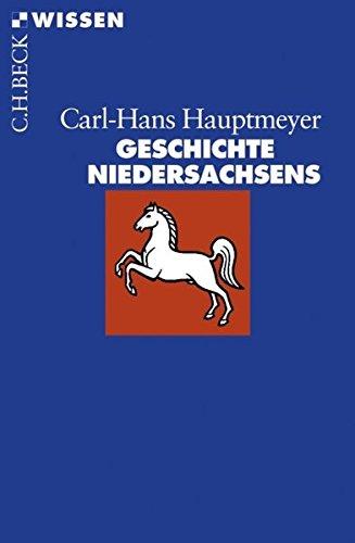 Geschichte Niedersachsens (Beck'sche Reihe)
