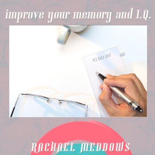 Improve Your Memory and IQ cover art