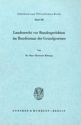Landesrecht vor Bundesgerichten im Bundesstaat des Grundgesetzes.