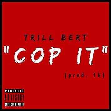 Cop It