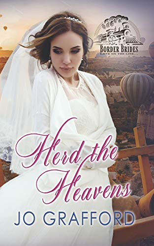 Herd the Heavens (The Bride Herder)