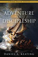 The Adventure of Discipleship
