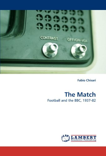 The Match: Football and the BBC, 1937-82