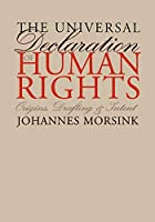 The Universal Declaration of Human Rights: Origins, Drafting, and Intent (Pennsylvania Studies in Human Rights)