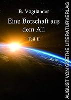 """Eine Botschaft aus dem All: Teil II """"Die Lauriten"""""""