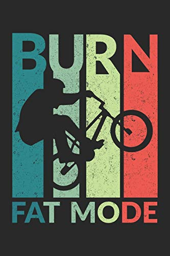 Burn Fat Mode: Burn Fat Mode Wine Review Habit Tracker Notebook or Gift for BMX with 110 Pages in 6'x 9' BMX journal for BMX Track Notebook