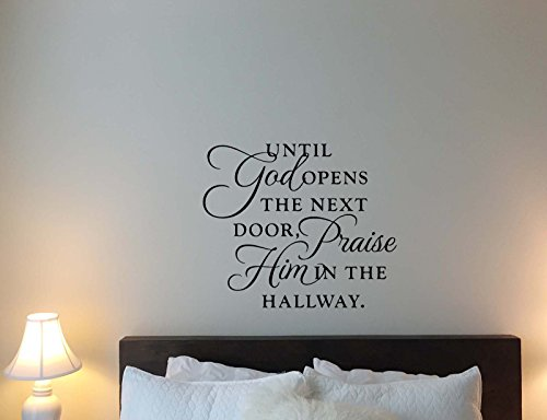 Until God Opens The Next Door Praise Him in The Hallway Wall Decal Quote Lettering Religious Gift Stencil Vinyl Sticker Home Bedroom Decor Art Poster Mural Custom Print 438