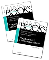 Handbook of Regional and Urban Economics (Volume 5A-5B) (Handbook in Economics)