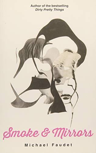 Smoke & Mirrors (Volume 3) (Michael -