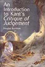 An Introduction to Kant's  <I>Critique of Judgment</I>: An Introduction to Kant's Critique of Judgement