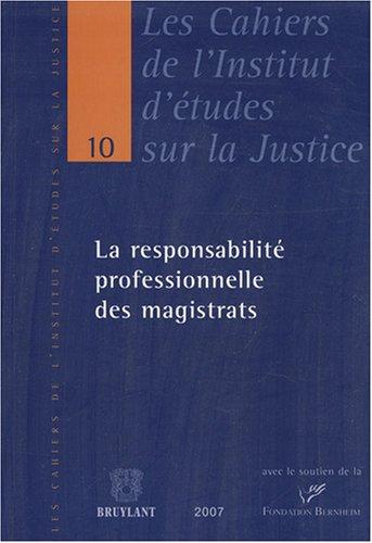 La responsabilité professionnelle des magistrats