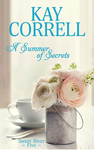 A Summer of Secrets (Sweet River Book 5)