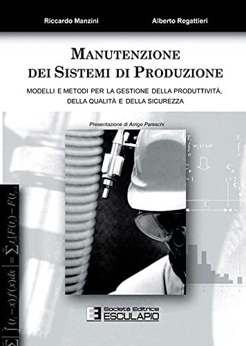 Manutenzione dei sistemi di produzione