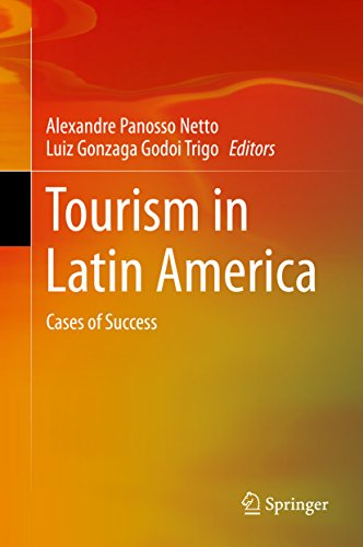 Tourism in Latin America: Cases of Success (English Edition)