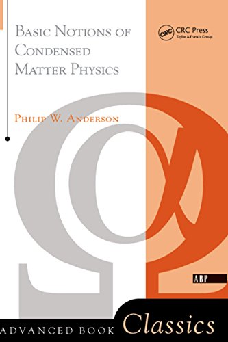 Basic Notions Of Condensed Matter Physics (Advanced Book Classics) (English Edition)