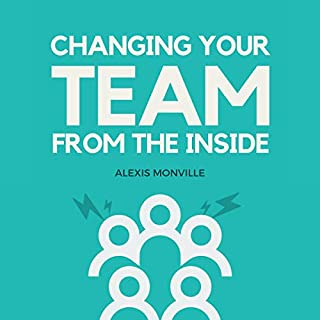 Changing Your Team from the Inside audiobook cover art