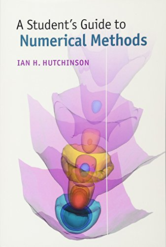 Compare Textbook Prices for A Student's Guide to Numerical Methods Student's Guides 1 Edition ISBN 9781107479500 by Hutchinson, Ian H.